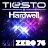 Tiesto & Hardwell - Zero 76