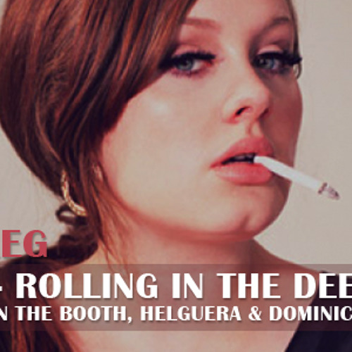 Adele / Rolling in the Deep - Brothers in the Booth, Helguera & Dominicus Bootleg (SNIPPET)