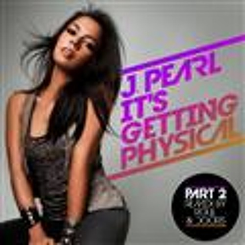 J Pearl - It's Getting Physical (Roul and Doors Remix) (Simply Delicious - Strictly Rhythm)