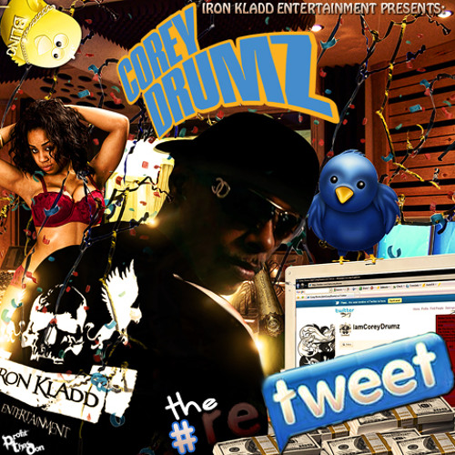 RT15- Deuces ReTweet - Corey Drumz, Chris Brown