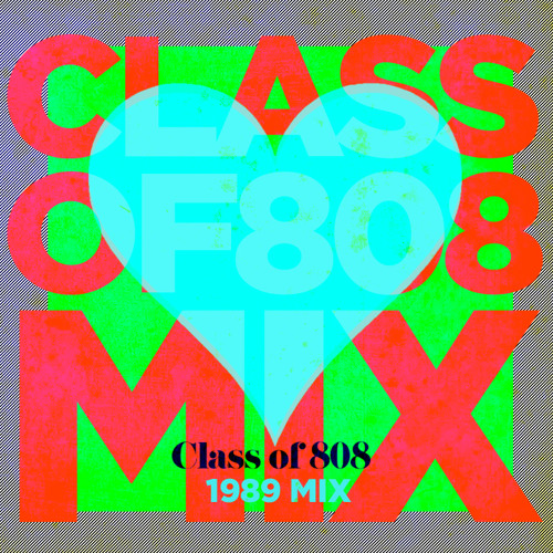Class of 808 - 1989 Mix