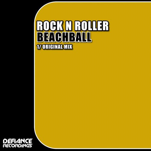 Rock N Roller - Beachball [Defiance Recordings]