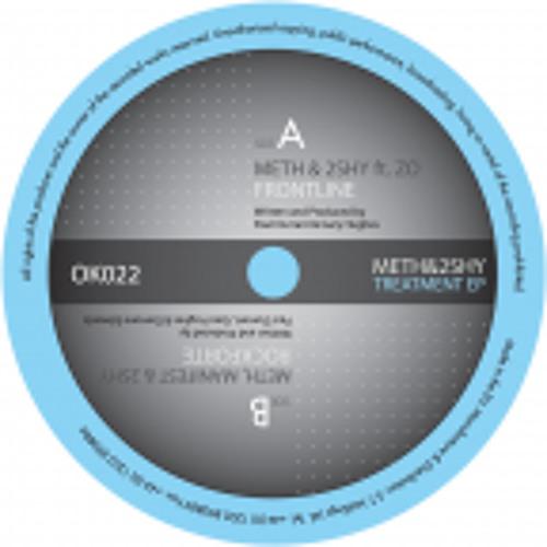 a) Meth & 2Shy (feat. Zo) - Frontline - OK22 Treatment EP
