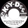 KD-005 Peace Love Not War Pt.1-Johnny King & The Fatback Band (Snip) Unreleased