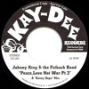 KD-005 Peace Love Not War Pt.2-Johnny King & The Fatback Band (Snip) Unreleased