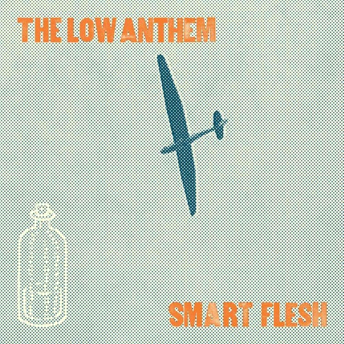 """The Low Anthem, Smart Flesh - """"Hey, All You Hippies!"""""""