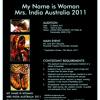 My Name is Woman-Mrs India Australia 2011! (MY MIA)