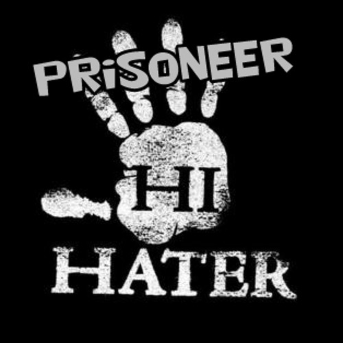 Prisoneer - Hater (Techno-Minimal Mix)(08.02.2011)