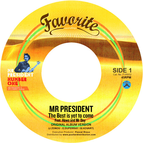"MR PRESIDENT - the best is yet to come (7"" favorite recordings)"