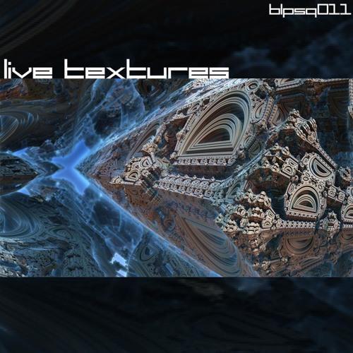 [blpsq011] Live Textures -  Andrés Marcos Live PA
