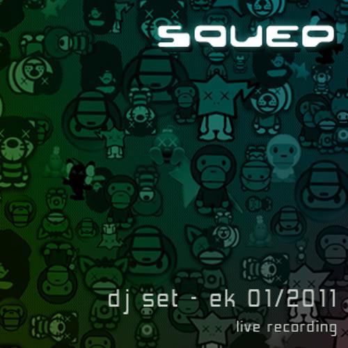 Squep - Live Recording - TECHNO DJ SET @ EK (Jan. 2011)