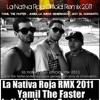 Yamil The Faster Ft. Jodiel La Nueva Generacion & Javy el Chamakito - La Nativa Roja  Remix