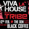 Black Coffee Viva La House Meets Tribe 12th Feb Promo Mix