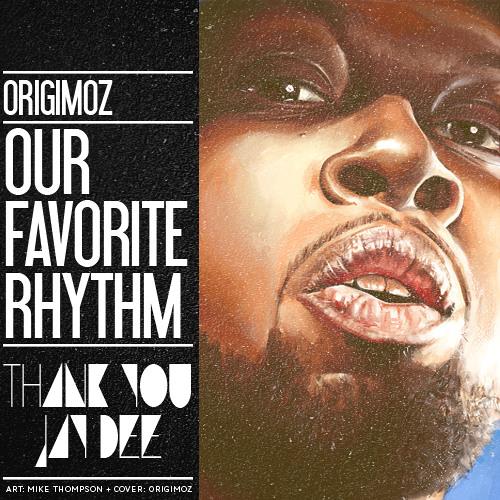Our Favorite Rhythm (J Dilla Tribute)