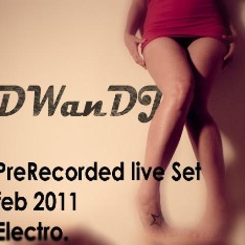 DWan DJ - Electro Set (Direct PreRecorded)