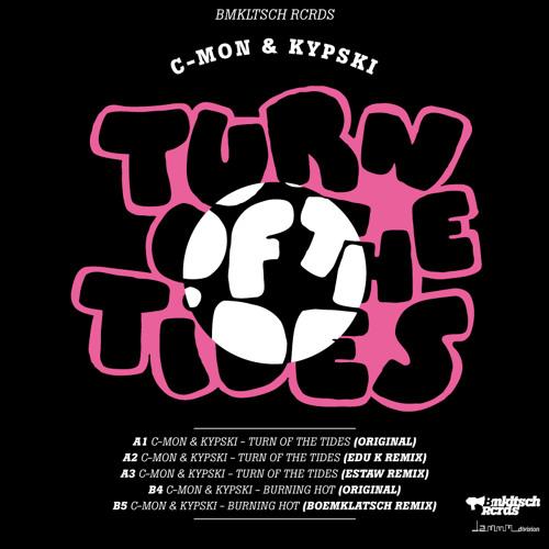C-Mon & Kypski - Turn Of The Tides EP