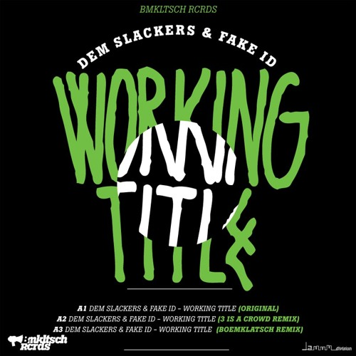 Dem Slackers - Working Title (Boemklatsch remix)