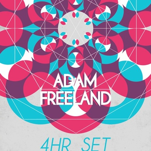 Adam Freeland - Sounds of Kaleidoscope @ The Nest