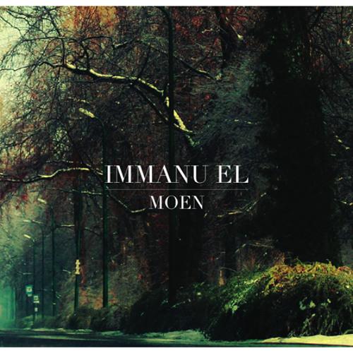 """Immanu El """"Moen"""" (2009)"""