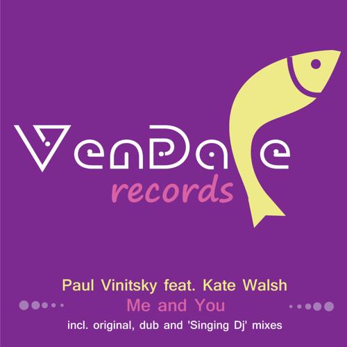 Paul Vinitsky feat. Kate Walsh - Me And You (Original Mix)