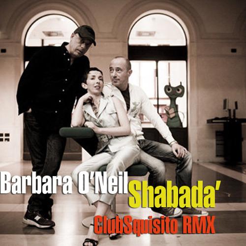 Barbara O'Neil-Shabadà (ClubSquisito pianoDub RMX)