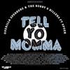 Tell Yo Momma (original)