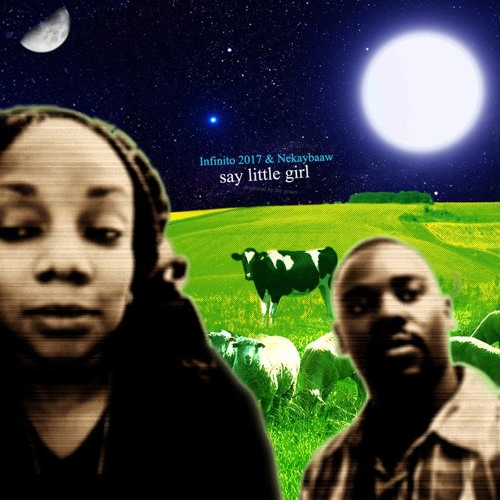 Say Little Girl ft. Infinito 2017 (Produced by Thaione Davis)
