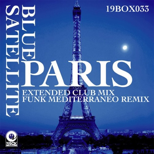 Blue Satellite - Paris (Extended Mix)