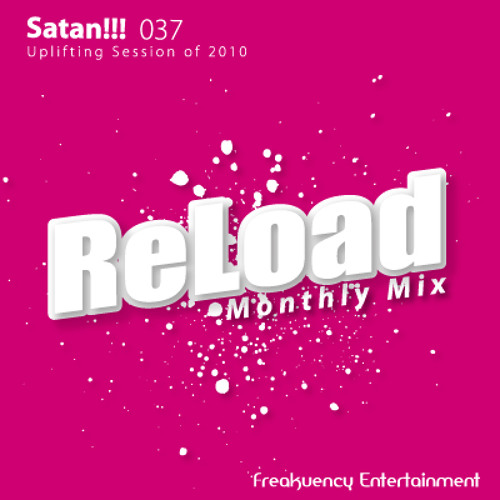 :: Satan!!! - ReLoad 037 : Uplifting Session of 2010 (2010-12-25)