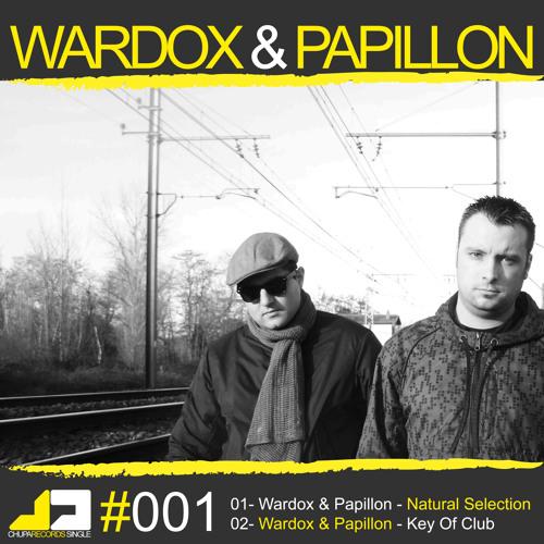 Wardox & Papillon - Natural Selection (Chupa Records)