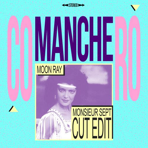 Comanchero (Monsieur Sept Cut Edit)