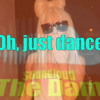 Oh, just dance ( integral version )-download 320kbps