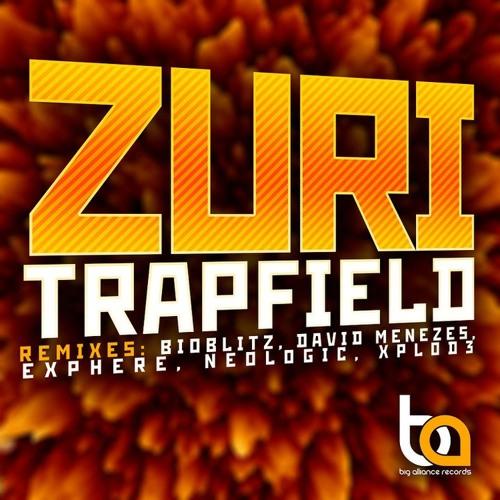 Zuri - Trapfield (BioBlitZ Remix) // Free Download !!