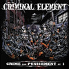 Criminal Element - Crime And Punishment