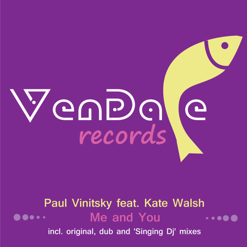 Paul Vinitsky feat. Kate Walsh - Me And You (Original Mix)