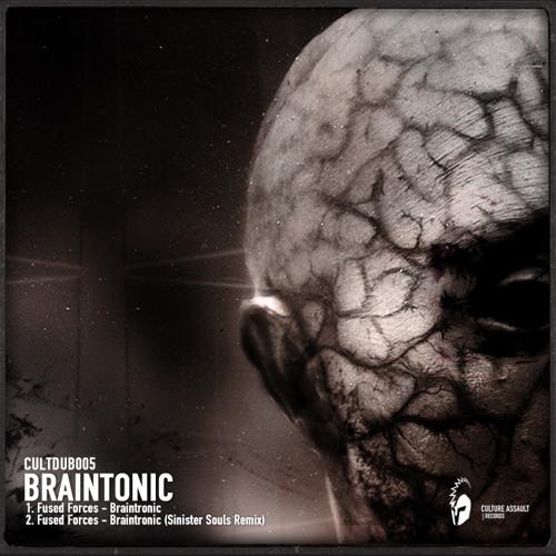 Fused Forces - Braintonic | SINISTER SOULS REMIX (CULTDUB005)
