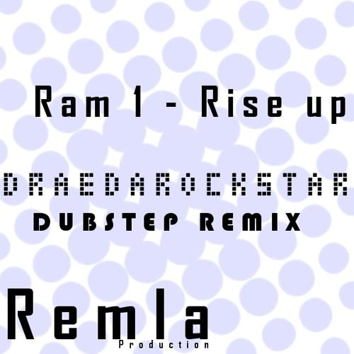 Ramone - Rise up Draedarockstar Dubstep Remix