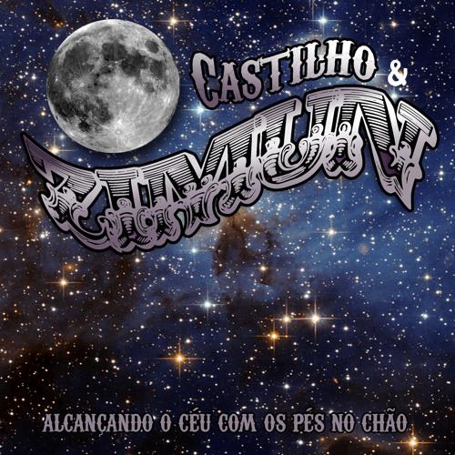 Castilho & Zimun - Alcançando O Céu Com Os Pés No Chão
