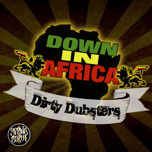 Dirty Dubsters - Down In Africa (Danny Massure Remix)