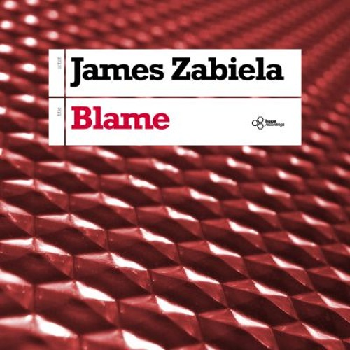 James Zabiela - Blame (ROBERT BABICZ RMX)  (Snippet) - OUT NOW on Hope Recordings