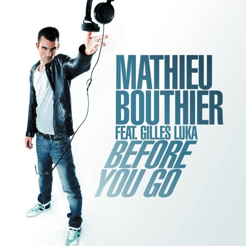 Mathieu Bouthier - Before You Go (D.O.N.S. Remix)