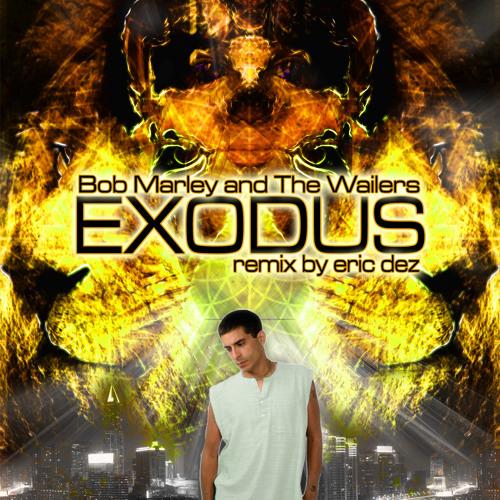 Exodus-Bob Marley (Dez Dubstep Remix) * [FREE DOWNLOAD] *