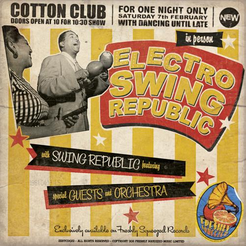 Swing Republic - ELECTRO SWING REPUBLIC album teaser **FREE DL**
