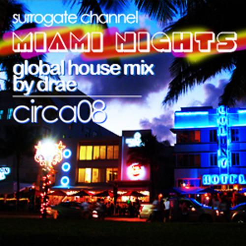 Surrogate}Channel  feat. Drae- Miami Nights / Circa08