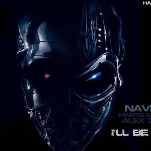 Martis Kaneem & Alex Chief - I'll Be Back v2.0 (Navi G. Remix)