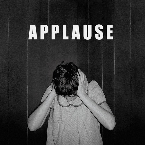 APPLAUSE - Hope You're Better