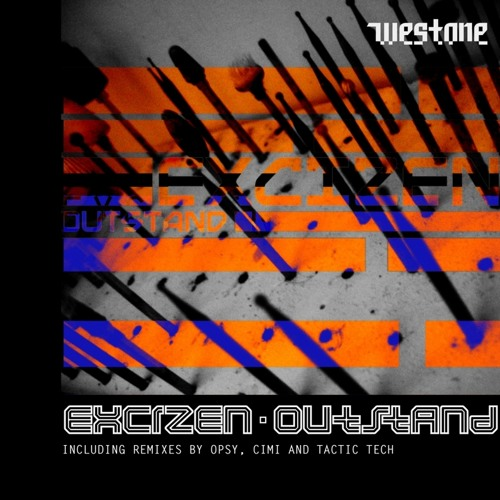 Excizen - Outstand (Opsy remix) - Westone Recordings