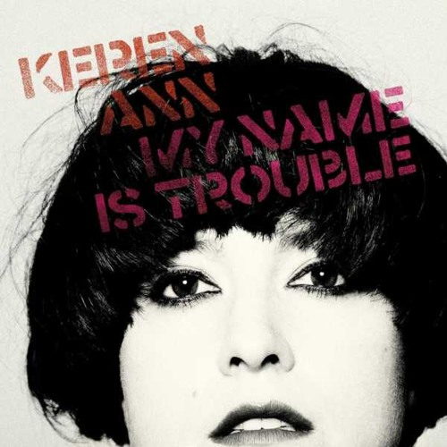 Keren Ann - My Name Is Trouble (Collateral remix)