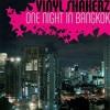 One Night in Bangkok - Vinylshakerz Global Deejays