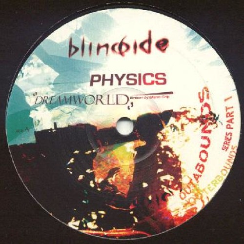 Physics -Dreamworld (Original mix) - Blindside Records